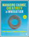 Managing Change, Creativity and Innovation