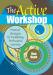 The Active Workshop