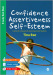 Confidence, Assertiveness, Self-Esteem