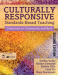 Culturally Responsive Standards-Based Teaching