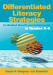 Differentiated Literacy Strategies for Student Growth and Achievement in Grades K-6