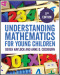 Understanding Mathematics for Young Children