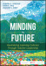 Minding the Future