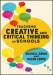 Teaching Creative and Critical Thinking in Schools