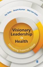 Visionary Leadership in Health