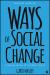 Ways of Social Change
